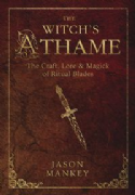 Witch's Athame - Jason Mankey